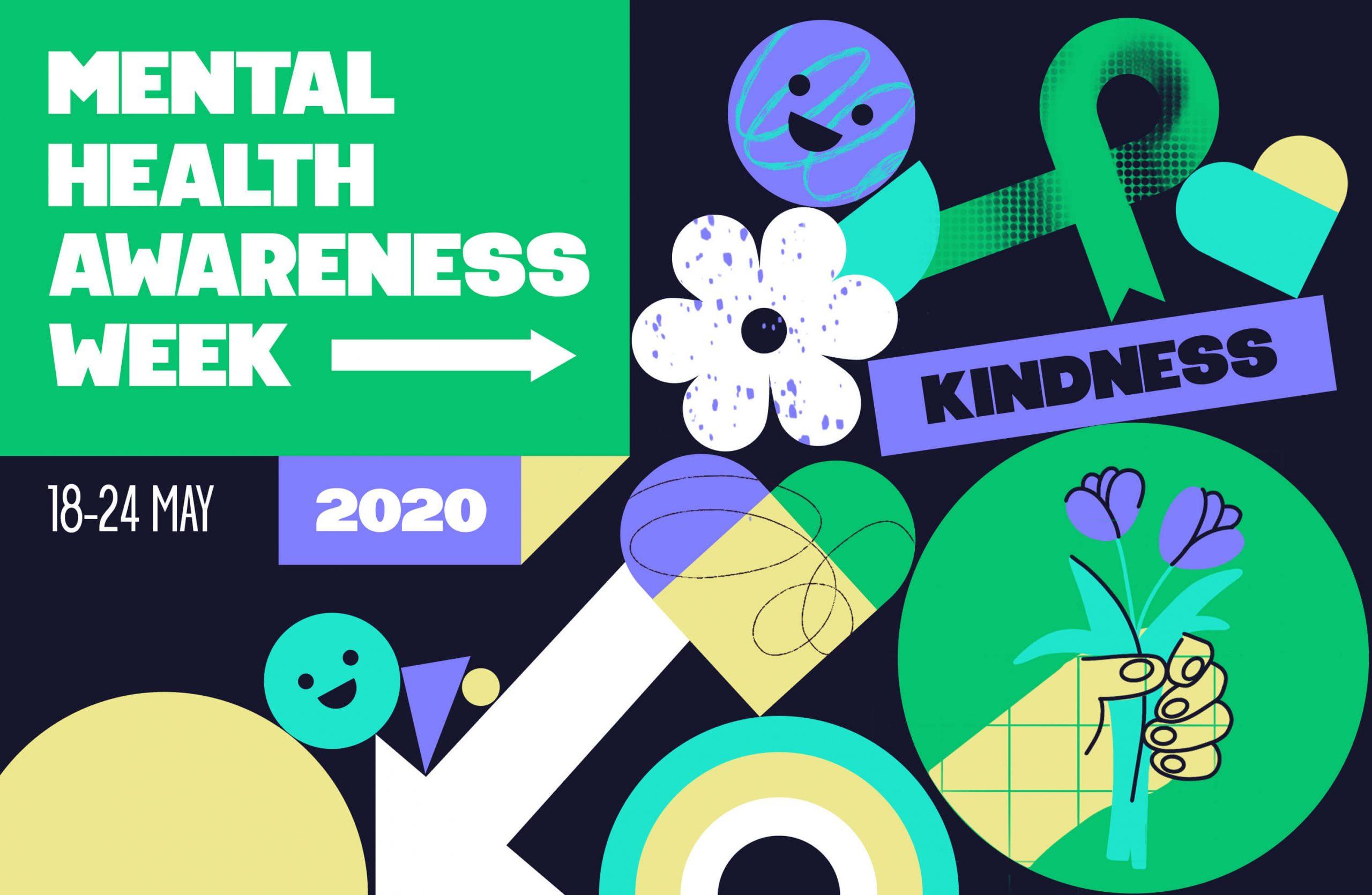 Mental Health Awareness Week kicks off today -18th May